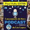 Pixel Velho EXTRA – Lançamento do livro PODCAST – Guia Básico de Léo Lopes