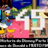 Pixel Velho 45 – A História da Disney Parte II: Games do Donald e MUITO MAIS!